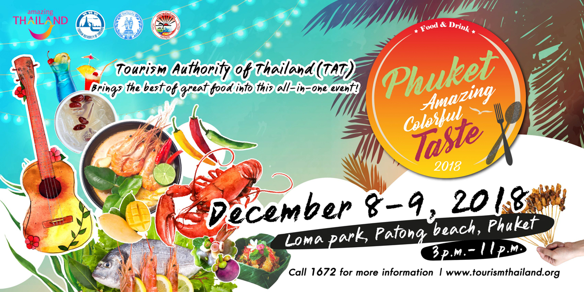 Phuket Amazing Colorful Taste 2018
